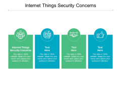 Internet Things Security Concerns Ppt PowerPoint Presentation Show Picture Cpb