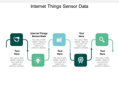 Internet Things Sensor Data Ppt PowerPoint Presentation Ideas Aids Cpb