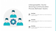 Interoperability Vector Showing Communication Process Between Teams Ppt PowerPoint Presentation File Visuals PDF