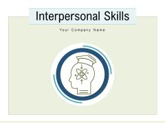 Interpersonal Skills Employability Success Ppt PowerPoint Presentation Complete Deck