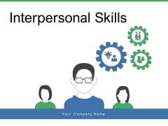 Interpersonal Skills Management Leadership Ppt PowerPoint Presentation Complete Deck
