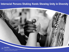 Interracial Persons Shaking Hands Showing Unity In Diversity Ppt PowerPoint Presentation Icon Pictures PDF
