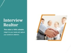 Interview Realtor Ppt PowerPoint Presentation Example File