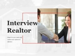 Interview Realtor Ppt PowerPoint Presentation Infographic Template Design Inspiration