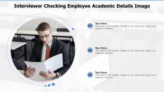 Interviewer Checking Employee Academic Details Image Ppt Portfolio Deck PDF