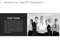 Introduce Your Team Ppt PowerPoint Presentation Show