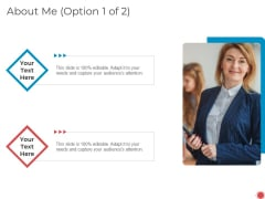 Introduce Yourself About Me Option 1 Of 2 Ppt Layouts Slideshow PDF