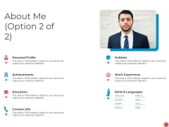 Introduce Yourself About Me Option 2 Of 2 Profile Ppt Infographics Slide Portrait PDF