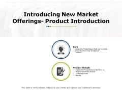 Introducing New Market Offerings Product Introduction Ppt PowerPoint Presentation Portfolio Information