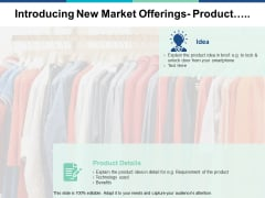 Introducing New Market Offerings Product Ppt PowerPoint Presentation Ideas Designs