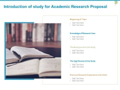 Introduction Of Study For Academic Research Proposal Ppt PowerPoint Presentation Ideas Layout Ideas