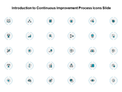 Introduction To Continuous Improvement Process Icons Slide Ppt PowerPoint Presentation Outline Layout Ideas