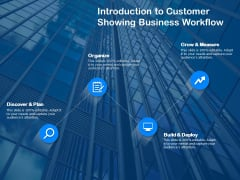 Introduction To Customer Showing Business Workflow Ppt PowerPoint Presentation Inspiration Guidelines PDF