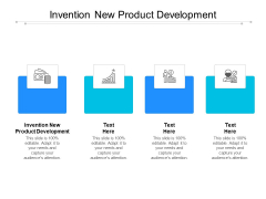 Invention New Product Development Ppt PowerPoint Presentation Summary Samples Cpb
