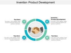 Invention Product Development Ppt PowerPoint Presentation Layouts Templates Cpb