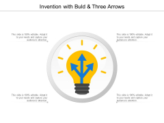 Invention With Buld And Three Arrows Ppt Powerpoint Presentation Outline Icon