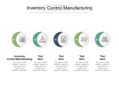 Inventory Control Manufacturing Ppt PowerPoint Presentation Show Structure Cpb