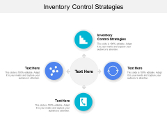 Inventory Control Strategies Ppt PowerPoint Presentation Icon Slides Cpb