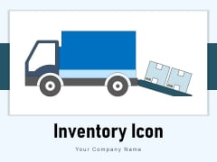 Inventory Icon Supply Goods Customer Ppt PowerPoint Presentation Complete Deck