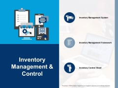 Inventory Management And Control Inventory Management Framework Ppt PowerPoint Presentation Outline Guide