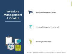 Inventory Management And Control Ppt PowerPoint Presentation Slides Backgrounds