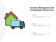 Inventory Management And Transportation Vector Icon Ppt Powerpoint Presentation Professional Template