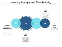 Inventory Management Manufacturing Ppt PowerPoint Presentation Infographics Cpb