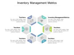 Inventory Management Metrics Ppt PowerPoint Presentation Portfolio Elements Cpb