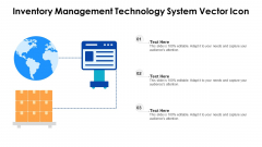 Inventory Management Technology System Vector Icon Ppt PowerPoint Presentation Gallery Styles PDF
