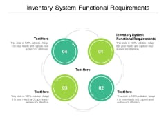 Inventory System Functional Requirements Ppt PowerPoint Presentation Tips Cpb