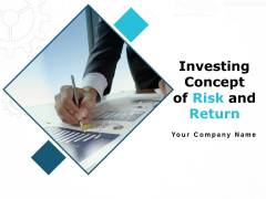 Investing Concept Of Risk And Return Ppt PowerPoint Presentation Complete Deck With Slides