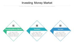 Investing Money Market Ppt PowerPoint Presentation Styles Information Cpb