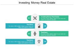 Investing Money Real Estate Ppt PowerPoint Presentation Slides Infographic Template Cpb