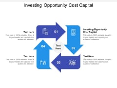 Investing Opportunity Cost Capital Ppt PowerPoint Presentation Background Images Cpb Pdf