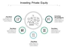 Investing Private Equity Ppt Powerpoint Presentation Slides Smartart Cpb