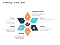 Investing Short Term Ppt Powerpoint Presentation Summary Themes Cpb