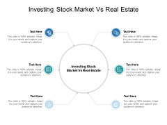 Investing Stock Market Vs Real Estate Ppt PowerPoint Presentation Slides Shapes Cpb