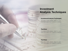 Investment Analysis Techniques Ppt PowerPoint Presentation Ideas Gallery Cpb
