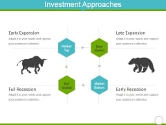 Investment Approaches Template 2 Ppt Powerpoint Presentation Styles Example Topics