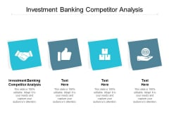 Investment Banking Competitor Analysis Ppt PowerPoint Presentation Infographics Clipart Images Cpb