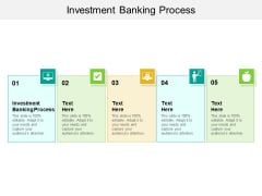 Investment Banking Process Ppt PowerPoint Presentation Outline Brochure Cpb