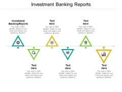 Investment Banking Reports Ppt PowerPoint Presentation Summary Inspiration Cpb Pdf