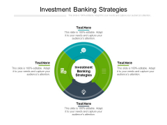 Investment Banking Strategies Ppt PowerPoint Presentation Pictures Demonstration Cpb