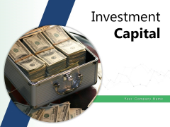 Investment Capital Investment Dollar Sign Ppt PowerPoint Presentation Complete Deck