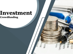Investment Crowdfunding Ppt PowerPoint Presentation Complete Deck With Slides