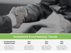 Investment Fund Industry Trends Ppt PowerPoint Presentation Model Pictures Cpb Pdf