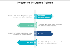 Investment Insurance Policies Ppt PowerPoint Presentation Pictures Files Cpb
