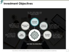Investment Objectives Ppt Powerpoint Presentation Infographic Template Show