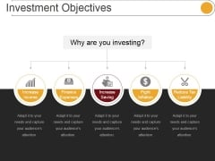 Investment Objectives Ppt PowerPoint Presentation Outline