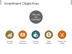 Investment Objectives Template 1 Ppt PowerPoint Presentation Graphics